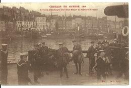 62 - BOULOGNE SUR MER / CROQUIS DE GUERRE - ARRIVEE DE L'ETAT MAJOR DU GENERAL FRENCH - Boulogne Sur Mer