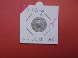 Léopold II. 5 Centimes 1898 FR QUALITE :VOIR PHOTOS - 03. 5 Centimes