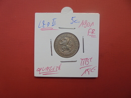 Léopold II. 5 Centimes 1901 FR TRES BELLE QUALITE ! - 1865-1909: Leopold II
