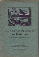 U.S.A. - LES RÉSERVES NATIONALES DES ETATS-UNIS (THE NATIONAL PARKS OF THE UNITED STATES (1931). - Livres Anciens