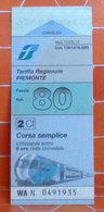 Tariffa Regionale Piemonte Ticket Biglietto Treno Fascia Km 80 Anno  2007 - Treni