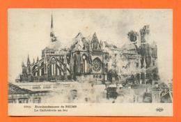 CPA FRANCE 51 ~  REIMS  ~  1914  Bombardement De Reims - La Cathédrale En Feu  ( E.L.D. ) - Reims