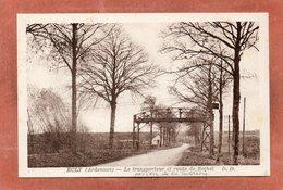 CPA - ECLY (08) - Aspect De La Route De Rethel Enjambée Par Le Transporteur Aérien De La Sucrerie Dans Les Années 30 - France