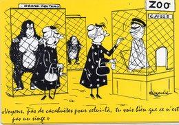HUMOUR 214 : Illustrateur Alexandre , Le Zoo Pas De Cacahuètes Pour Celui La Tu Vois Bien Que Ce N Est Pas Un Singe - Humour