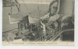 MILITARIA - REGIMENTS - MARINE - SCENES DE BORD - Le Télégraphe - Timonerie - Les Signaux - Regiments