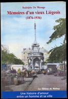 R. De Warsage - Mémoires D'un Vieux Liégeois (1876-1936). - Belgique