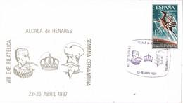 30955. Tarjeta ALCALA De HENARES (Madrid) 1987. Cervantes, Semana Cervantina - 1931-Hoy: 2ª República - ... Juan Carlos I