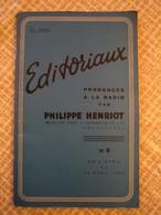 Brochure De Propagande : Éditoriaux Prononcés à La Radio Par Philippe HENRIOT 1944. - 1939-45