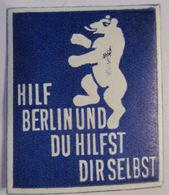 Hilf Berlin Und Du Hilfst Dir Selbst, Xx Vignette Ca. 50er Jahre  - BRD