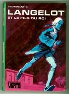"""Bibliothèque Verte - Lieutenant X - """"Langelot Et Le Fils Du Roi"""" - 1977 - Bibliothèque Verte"""