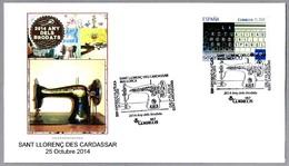 AÑO DEL BORDADO -  YEAR OF EMBROIDERY. Maquina De Coser - Sewing Machine. Sant Llorenc Des Cardassar 2014 - Textiles