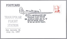60th Anniv. TRANSPOLAR FLIGHT -  Non-Stop MOSCOW, Russia To SAN JACINTO VALLEY, USA. San Jacinto CA 1997 - Polar Flights