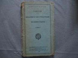 MINISTERE DE LA GUERRE ETAT-MAJOR DE L'ARMEE REGLEMENT DE L'INFANTERIE DEUXIEME PARTIE COMBAT 1929 - Livres