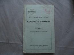 """SECRETARIAT D'ETAT AUX FORCES """"ARMEES"""" GUERRE REGLEMENT PROVISOIRE DE MANOEUVRE DE L'INFANTERIE COMBAT 1957 - Livres"""