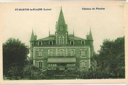 42 - SAINT MARTIN LA PLAINE - CHÂTEAU DU PLANTIER - Frankreich