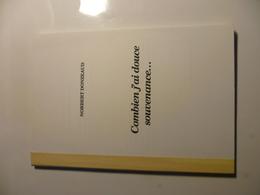 89- YONNE - PUISAYE- Combien J'ai Douce Souvenance... - Norbert DONZEAUD - Livres, BD, Revues