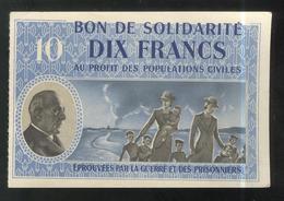 Bon De Solidarité 10 Francs Au Profit Des Populations Civiles - Pétain - Etat Français - SUP - 1871-1952 Circulated During XXth