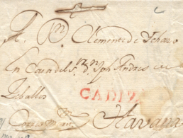 "D.P. 26. 1800. Carta De Cádiz A La Habana. Marca P.E. 12 En Rojo. Mms. ""correo Marítimo'. - Espagne"