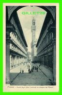 FIRENZE, ITALIA - PORTICI DEGLI UFFIZI - ANIMATED -  EDIT. BRUNNER & CO - - Firenze (Florence)