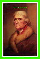 PERSONNAGES POLITIQUE - THOMAS JEFFERSON (1743-1826) - PAINTED AT THE PRESIDENT HOUSE IN WASHINGTON - - Personnages