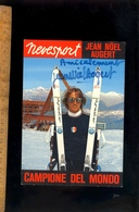 LE CORBIER VILLAREMBERT Savoie : Skieur Jean Noël AUBERT Champion Du Monde De Ski Slalom 1970 Autographe Signée - France