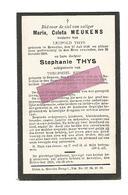 D 504. MARIA MEUKENS - BEVERLOO 1846 / 1918 En Haar Dochter STEPHANIE THYS - °HEPPEN 1884 / +BEVERLOO 1918 - Images Religieuses