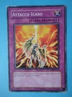 Attacco Icaro - Serie STRUCTURE DECK SIGNORE DELLA TEMPESTA - 2006 - SD8 IT036 - Yu-Gi-Oh