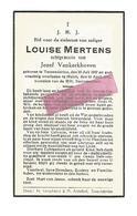 D 516. LOUISE MERTENS  Echtg. J. Vankerkhoven - °TESSENDERLOO 1897  / +HULST 1943 - Images Religieuses