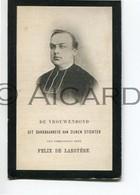 Doodsprentje Priester/Prêtre Felix De Laroyère °1856 Aalst †1901 Rupelmonde /Gent/Sint-Niklaas Stichter Vrouwenbond(B38) - Obituary Notices