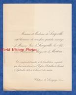 Document De 1904 - Château De LAVIGNY (Jura) - Mariage Jean De LONGEVILLE & Mademoiselle Marguerite De MARTENE - Mariage