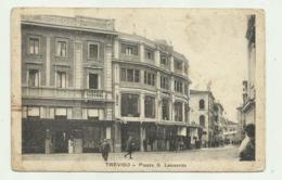 TREVISO - PIAZZA S.LEONARDO  - VIAGGIATA FP - Treviso
