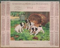 ALMANACH DES POSTES 1941 - COMPLET FORMAT LIVRET DOUBLE CARTONNE - RENCONTRE IMPREVUE - DEPARTEMENT DE LA LOIRE. - Calendars