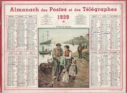 ALMANACH DES POSTES 1939 - FORMAT LIVRET CARTONNE SIMPLE- INCOMPLET - VERSO LEVERS DU SOLEIL. - Big : 1941-60