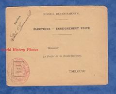 Enveloppe Ancienne - TOULOUSE - Elections / Enseignement Privé - Préfet De La Haute Garonne - Cachet De Mairie - Documents Historiques