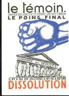 Carte De Presse N°40 Paul IRIBE (les Remous De L'affaire STAVISKI) Revue LE TEMOIN(1883-1935) NEUVE - Illustrateurs & Photographes