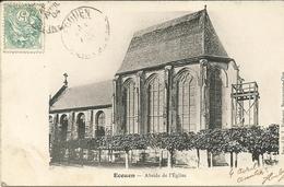ECOUEN  -- Abside De L'Egliser.......                                                   -- Frémont - Ecouen