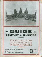 Exposition Coloniale Internationale Paris 1931 - Guide Illustré - Commenté Par Paul Roué, Avocat - 1901-1940