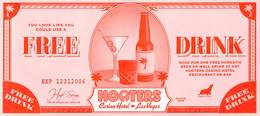 Hooters Restaurant / Casino - Las Vegas NV - Large 8 X 3.75 Inch Free Drink Coupon - Advertising