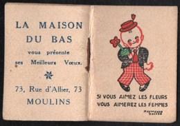 Calendriers > Petit Format : 1941-60 Moulins ,maison Du Bas, Vous Aimez Les Fleurs ,vous Aimerez Les Femmes 1948 - Calendriers