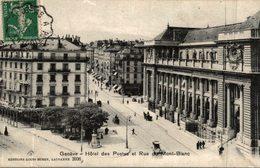 GENEVE HOTEL DES POSTES ET RUE DU MONT BLANC - GE Genève