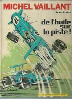 "MICHEL VAILLANT  "" DE L'HUILE SUR LA PISTE "" -  GRATON - E.O.   SEPTEMBRE 1970  DARGAUD - Michel Vaillant"