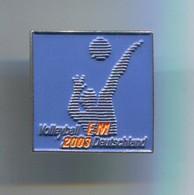Volleyball Pallavolo - European Championships Germany, Pin, Badge, Abzeichen - Voleibol