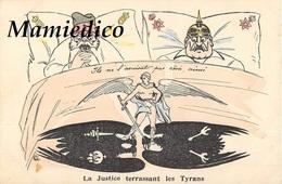 Humour Satirique Guerre De 1914 N°3. La Justice Terrassant Les Tyrans(Casque à Pointe) Ils Ne L'avaient Pas Rêvé Ainsi! - Humoristiques
