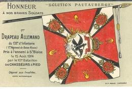 Cpa 1° Drapeau Allemand Du 132° D'infanterie Pris à St Blaise Par Le 10° Bataillon Chasseurs Alpins - Guerra 1914-18