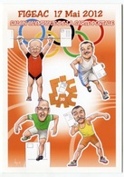 VEYRI - FIGEAC - Carte Pirate 2012 - Année Olympique - Quelle équipe!  - Voir Scan - Veyri, Bernard