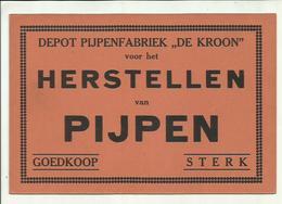 """"""""""" DE  KROON - SCHOOTEN   """""""" - Depot PIJPENFABRIEK - HERSTELLEN Van PIJPEN   .- - Plaques En Carton"""