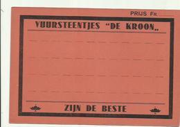 """"""""""" DE  KROON - SCHOOTEN   """""""" - Depot PIJPENFABRIEK - VUURSTEENTJES  , Zijn De Beste   .- - Plaques En Carton"""