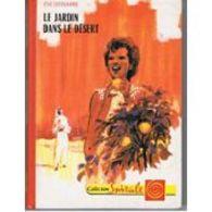 Le Jardin Dans Le Desert Eve Dessarre  +++TBE+++ PORT GRATUIT - Bücher, Zeitschriften, Comics