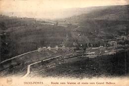 Trois-Ponts - Route Vers Wanne Et Route Vers Grand Halleux (1921) - Trois-Ponts