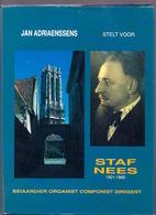 STAF NEES 1901-1965 Beiaardier Organist Componist 182pp ©1993 MECHELEN BEIAARD ORGEL MUZIEK Heemkunde Geschiedenis Z46 - Mechelen